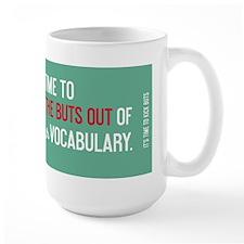 TimeToKickBuTs Mug - I will achieve my impossible