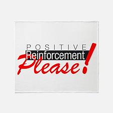 Positive reinforcement.png Throw Blanket