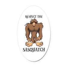 RESPECT THE SASQUATCH Oval Car Magnet