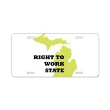 Right To Work State Michigan Aluminum License Plat