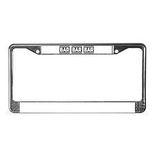 BAR BAR BAR License Plate Frame