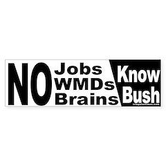 Know Bush Bumper Bumper Sticker