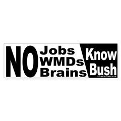 Know Bush Bumper Bumper Sticker