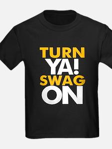 Turn Ya Swag On T