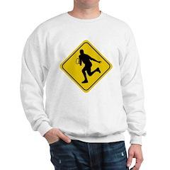 Tennis Crossing Sign (Man) Sweatshirt