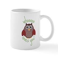 Who Loves You Mug