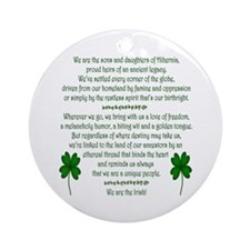 We Are the Irish Ornament (Round)
