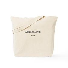Apocalypse 2012 Tote Bag