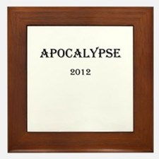 Apocalypse 2012 Framed Tile