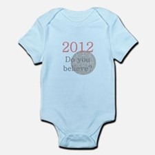 2012 Do you believe? Infant Bodysuit