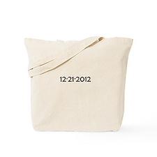 12/21/2012 Tote Bag