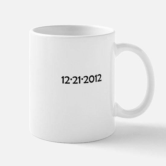 12/21/2012 Mug