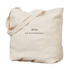 2012 End of the world Tote Bag