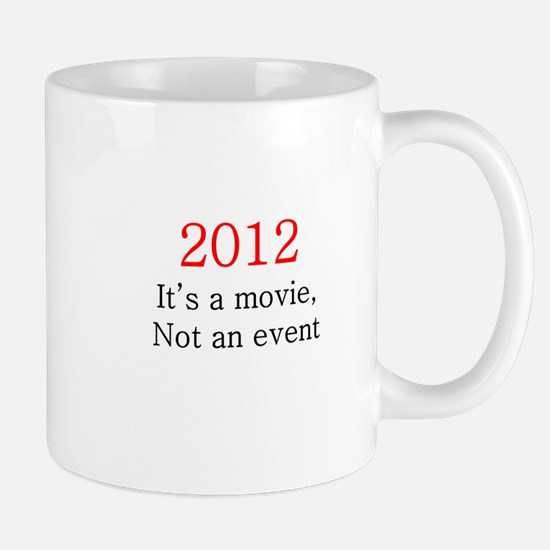 2012 Movie, not Event Mug