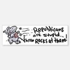 Republicans are Stupid Bumper Bumper Bumper Sticker