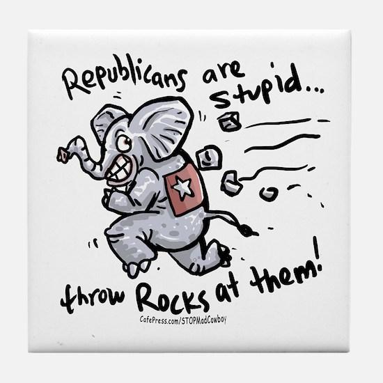 Republicans are Stupid Tile Coaster