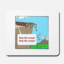 Stay the Lemmings Course Mousepad