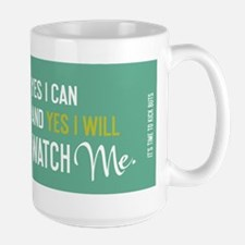 mug TimeToKickBuTs Yes I can and Yes I will Watch