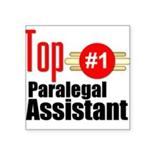 """Top Paralegal Assistant Square Sticker 3"""" x 3"""""""