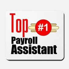 Top Payroll Assistant Mousepad