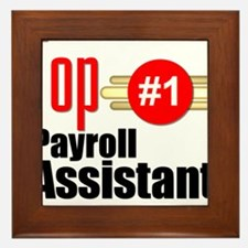 Top Payroll Assistant Framed Tile