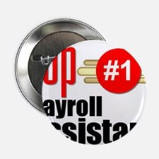 """Top Payroll Assistant 2.25"""" Button"""