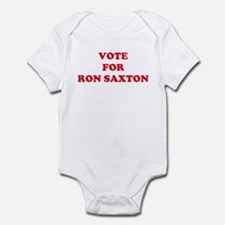 VOTE FOR RON SAXTON  Infant Bodysuit