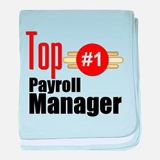 Top Payroll Manager baby blanket