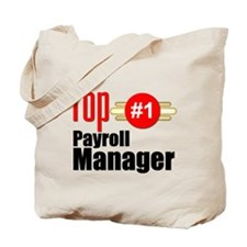 Top Payroll Manager Tote Bag