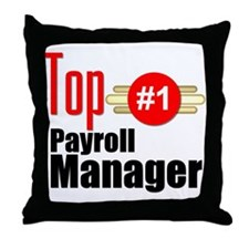Top Payroll Manager Throw Pillow