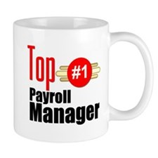 Top Payroll Manager Small Mug
