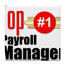 Top Payroll Manager Tile Coaster