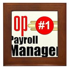 Top Payroll Manager Framed Tile