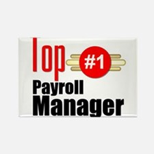 Top Payroll Manager Rectangle Magnet