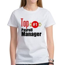 Top Payroll Manager Tee