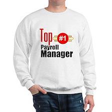 Top Payroll Manager Sweatshirt