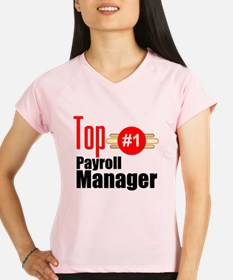Top Payroll Manager Performance Dry T-Shirt