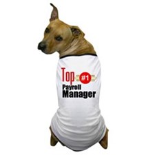 Top Payroll Manager Dog T-Shirt