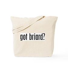 Got Briard? Tote Bag