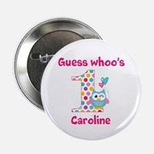 "Custom guess whos 1 girl 2.25"" Button (10 pack)"