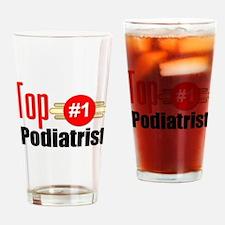Top Podiatrist Drinking Glass
