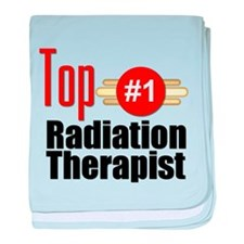 Top Radiation Therapist baby blanket