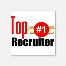 "Top Recruiter Square Sticker 3"" x 3"""