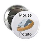 Mouse potato Button