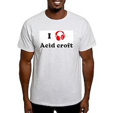 Acid croft music Ash Grey T-Shirt