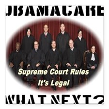 """Obamacare What Next? Square Car Magnet 3"""" x 3"""""""