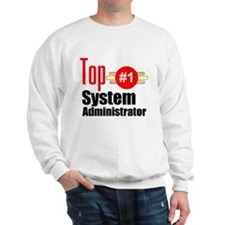 Top Systems Administrator Sweatshirt