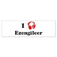 Ezengileer music Bumper Bumper Sticker