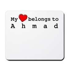 My Heart Belongs To Ahmad Mousepad