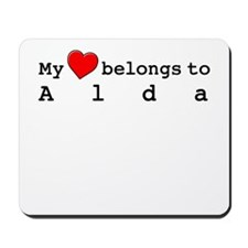 My Heart Belongs To Alda Mousepad